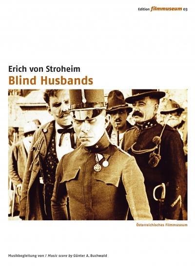 Слепые мужья (Месть гор) / Blind Husbands (Die Rache der Berge) (Эрих фон Штрогейм / Erich von Stroheim) [1919, США, драма, DVD9 (custom)] [Немое кино] интертитры (ger) Sub (rus,eng) [Edition Filmmuseum]